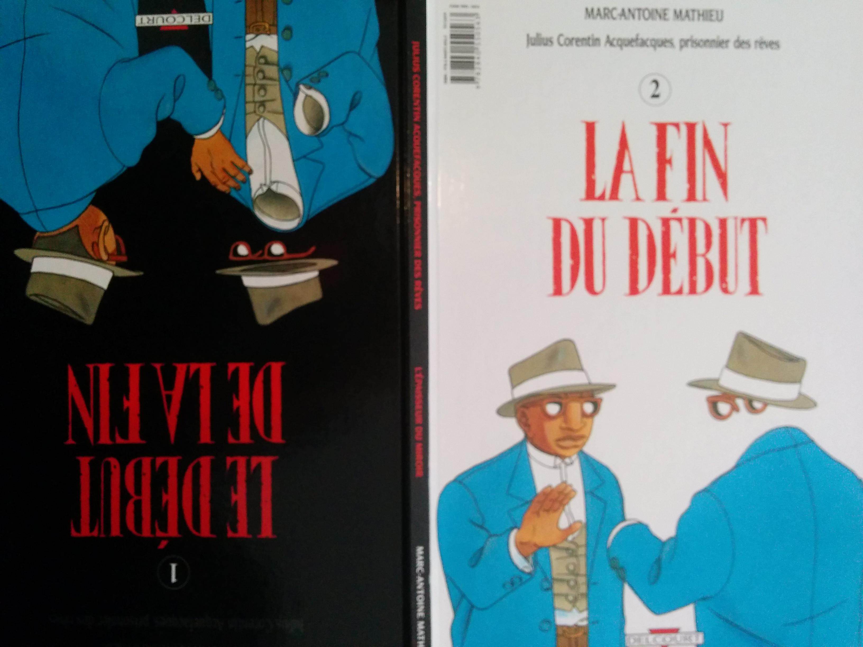 La fin du début Marc-Antoine Mathieu