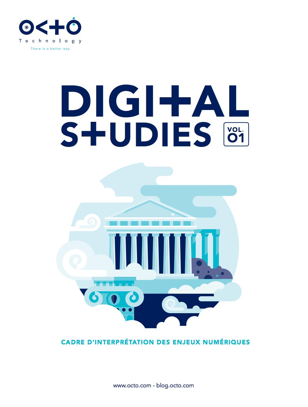 Digital studies - episode 1 - cadre d'interprétation des enjeux numériques